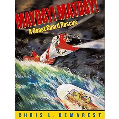 Mayday!: A Coast Guard Rescue