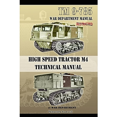 TM 9-785 High Speed Tractor M-4 Technical Manual