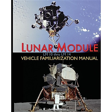 Lunar Module LM 10 Thru LM 14 Vehicle Familiarization Manual