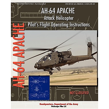 Ah-64 Apache Attack Helicopter Pilot's Flight Operating Instructions