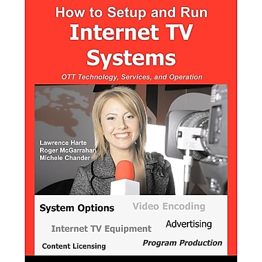 How to Setup and Run Internet TV Systems