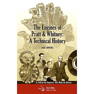 The Engines of Pratt & Whitney: A Technical History