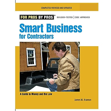 Smart Business for Contractors: A Guide to Money and the Law