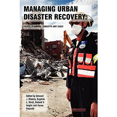 Managing Urban Disaster Recovery: Policy, Planning, Concepts and Cases