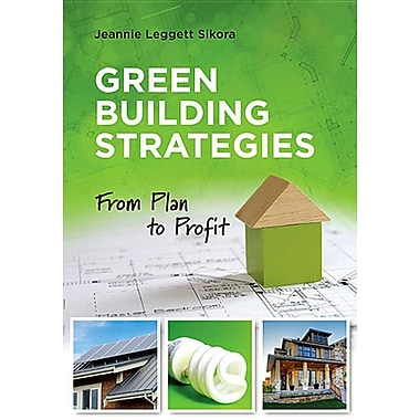 Green Building Strategies: From Plan to Profit