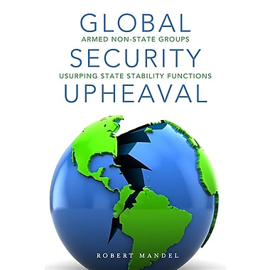 Global Security Upheaval: Armed Nonstate Groups Usurping State Stability Functions