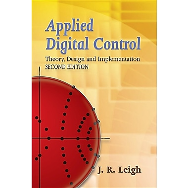 Applied Digital Control: Theory, Design and Implementation