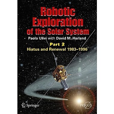 Robotic Exploration of the Solar System, Part 2: Hiatus and Renewal, 1983-1996