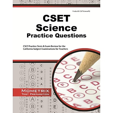 CSET Science Practice Questions: CSET Practice Tests & Exam Review for the California Subject Examinations for Teachers
