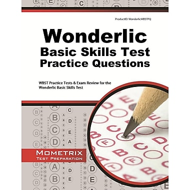 Wonderlic Basic Skills Test Practice Questions: WBST Practice Tests & Exam Review for the Wonderlic Basic Skills Test
