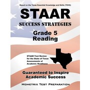 STAAR Success Strategies Grade 5 Reading Study Guide: STAAR Test Review for the State of Texas Assessments of Academic Readiness