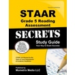 STAAR Grade 5 Reading Assessment Secrets: STAAR Test Review for the State of Texas Assessments of Academic Readiness
