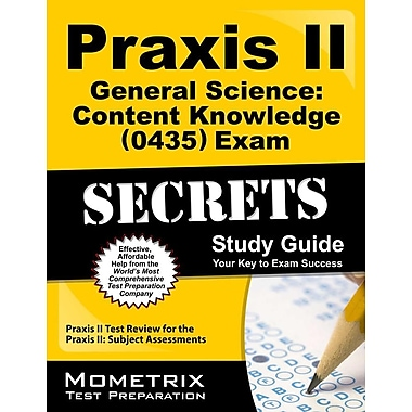 Praxis II General Science Content Knowledge (0435 & 5435) Exam Secrets Study Guide