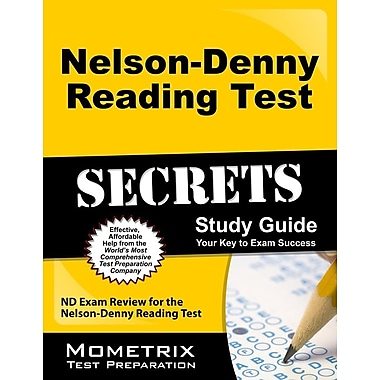Nelson-Denny Reading Test Secrets: ND Exam Review for the Nelson-Denny Reading Test