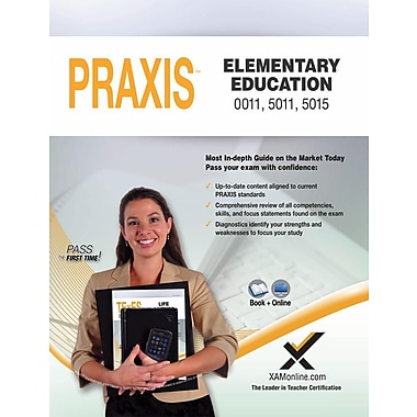 Praxis Elementary Education 0011, 5011, 5015 Book and Online