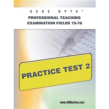 Ceoe Opte Oklahoma Professional Teaching Examination Fields 75-76 Practice Test 2