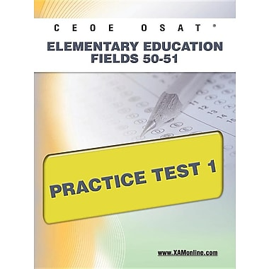 Ceoe Osat Elementary Education Fields 50-51 Practice Test 1