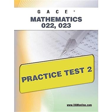 Gace Mathematics 022, 023 Practice Test 2