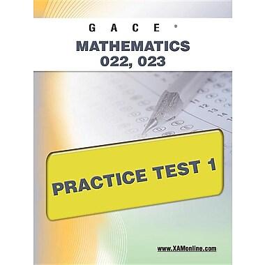 Gace Mathematics 022, 023 Practice Test 1