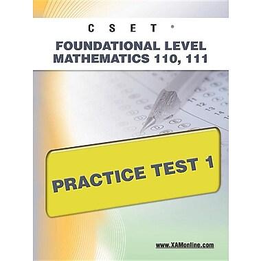 Cset Foundational Level Mathematics 110, 111 Practice Test 1