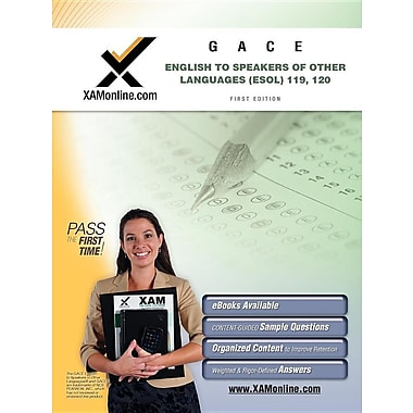 English to Speakers of Other Languages (ESOL) Teacher Certification Exam: GACE 119, 120