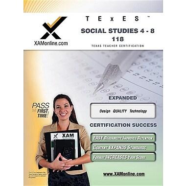 TExES Social Studies 4-8 118: Teacher Certification Exam