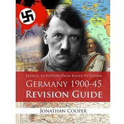 Edexcel A2 History: From Kaiser to Fuhrer: Germany 1900-45 Revision ...