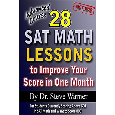 28 SAT Math Lessons to Improve Your Score in One Month - Advanced Course