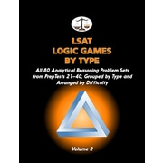 LSAT Logic Games by Type:  Vol 2