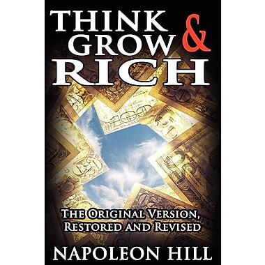 Think and Grow Rich!: The Original Version