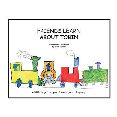 Friends Learn about Tobin