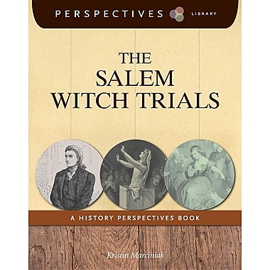 The Salem Witch Trials: A History Perspectives Book