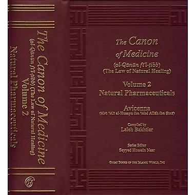 Canon of Medicine Volume 2: Natural Pharmaceuticals