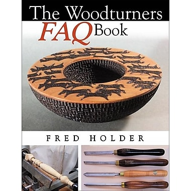The Woodturner's FAQ Book
