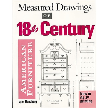 Measured Drawings of 18th Century American Furniture