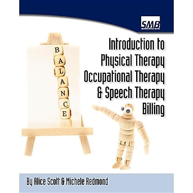 Introduction to Physical Therapy, Occupational Therapy, and Speech Therapy Billing