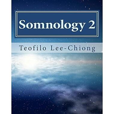 Somnology 2: Learn Sleep Medicine in One Weekend