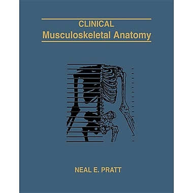 Clinical Musculoskeletal Anatomy