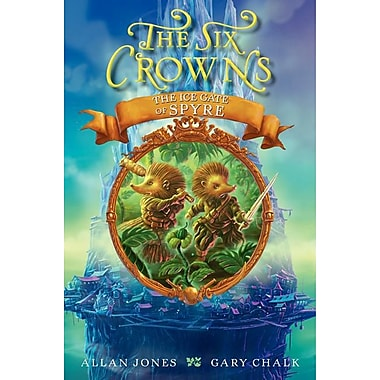 The Six Crowns: The Ice Gate of Spyre
