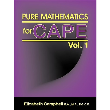 Pure Mathematics for Cape Vol. 1