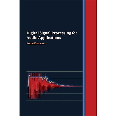 Digital Signal Processing for Audio Applications