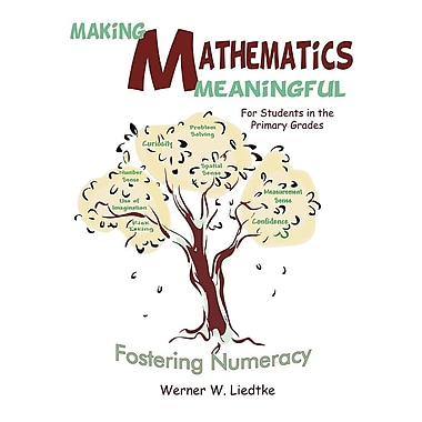 Making Mathematics Meaningful for Students in the Primary Grades: Fostering Numeracy