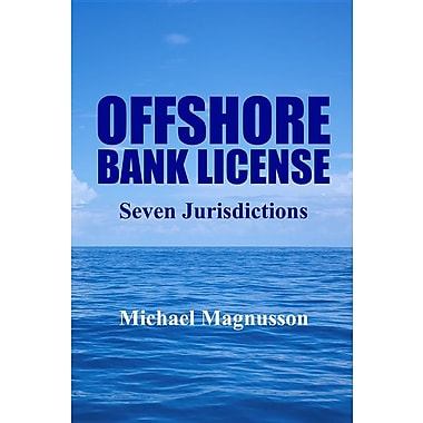 Offshore Bank License: Seven Jurisdictions