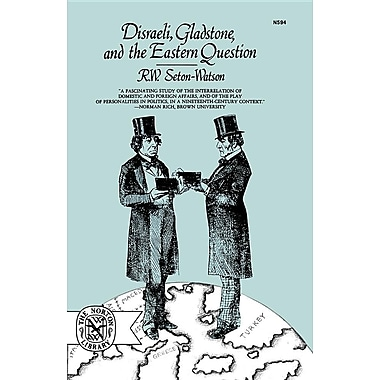 Disraeli, Gladstone, and the Eastern Question