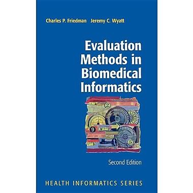 Evaluation Methods in Biomedical Informatics