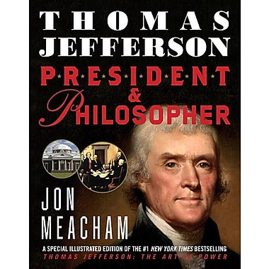 Thomas Jefferson: President & Philosopher