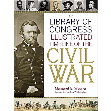 The Library of Congress Illustrated Timeline of the Civil War