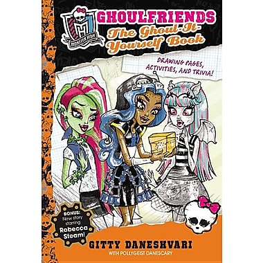 Monster High Ghoulfriends: The Ghoul-It-Yourself Book
