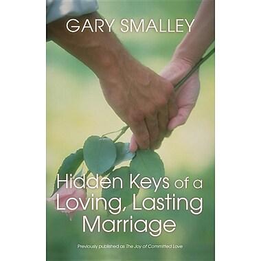 Hidden Keys of a Loving, Lasting Marriage