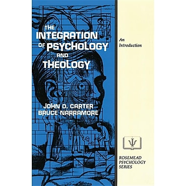 The Integration of Psychology and Theology: An Introduction